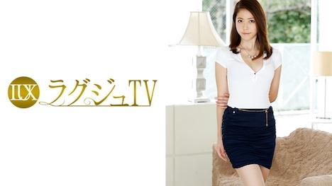 【ラグジュTV】ラグジュTV 537 伊藤ゆう 27歳 グルメ雑誌の編集 1