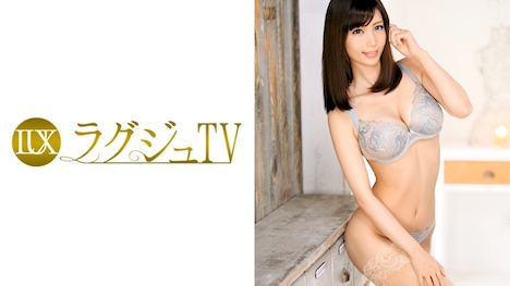 【ラグジュTV】ラグジュTV 538 清水ゆき 33歳 元洋菓子店店員 1