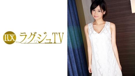 【ラグジュTV】ラグジュTV 551 朝倉紗那 27歳 元ピアノ講師 1