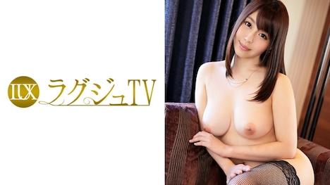 【ラグジュTV】ラグジュTV 597 三田百合子 30歳 教師 1
