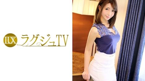 【ラグジュTV】ラグジュTV 607 岡崎なつめ 23歳 大学院生 1