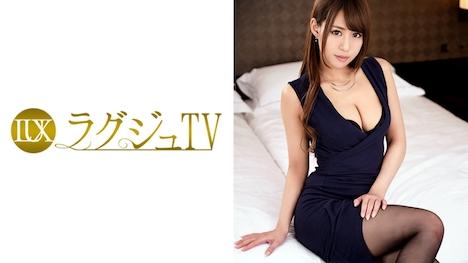 【ラグジュTV】ラグジュTV 609 長谷川友梨 28歳 カフェ店員 1