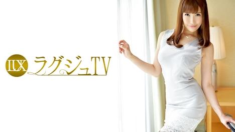 【ラグジュTV】ラグジュTV 656 秋本優 27歳 社長令嬢 1
