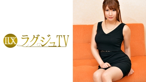 【ラグジュTV】ラグジュTV 661 福原真由 27歳 保育士 1