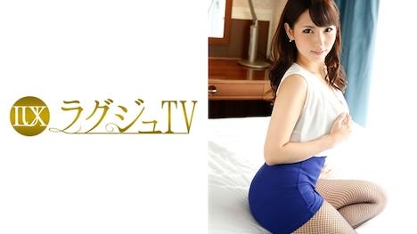 【ラグジュTV】ラグジュTV 674 堀越かなえ 36歳 弁護士志望 1