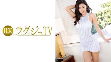 【ラグジュTV】ラグジュTV 685 古川蘭 28歳 英語教師 1
