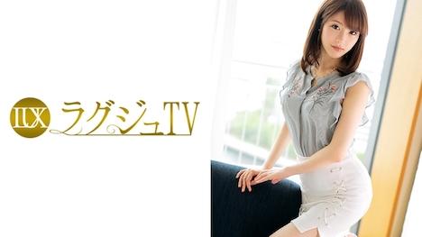 【ラグジュTV】ラグジュTV 698 成宮梨華 26歳 美容部員 1