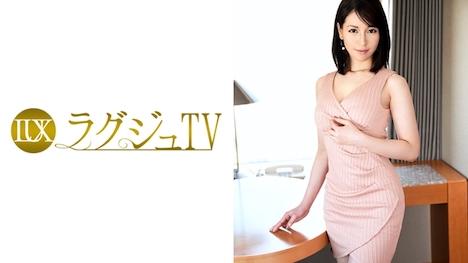 【ラグジュTV】ラグジュTV 702 園田美玲 36歳 翻訳家 1