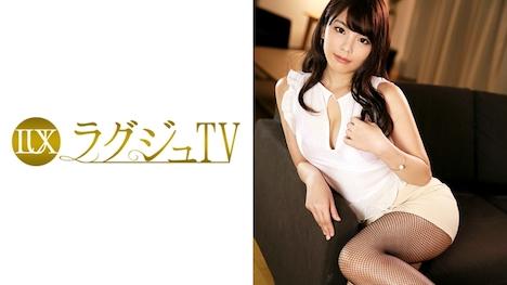 【ラグジュTV】ラグジュTV 716 春日乃々香 26歳 百貨店勤務 1