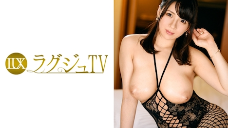 【ラグジュTV】ラグジュTV 721 菜津子 32歳 デザイナー 1