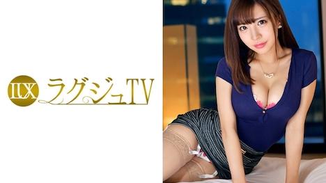 【ラグジュTV】ラグジュTV 769 涼宮遙香 25歳 空港内勤務 1
