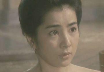 【吉永小百合】男女が惹かれ合って結ばれる濡れ場