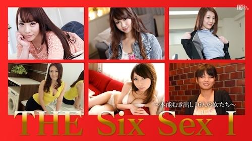 THE SIX SEX Ⅰ~本能むき出し!6人の女たち~ -カリビアンコムプレミアム