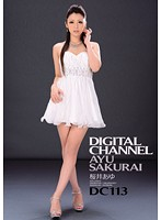 DIGITAL CHANNEL DC113 桜井あゆ