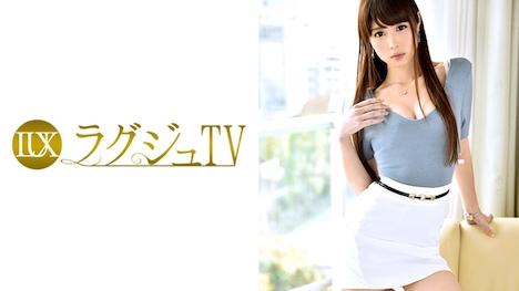 【ラグジュTV】ラグジュTV 524 谷口紗耶香 27歳 元エステティシャン 1