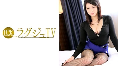 【ラグジュTV】ラグジュTV 574 有希 24歳 税理士 1