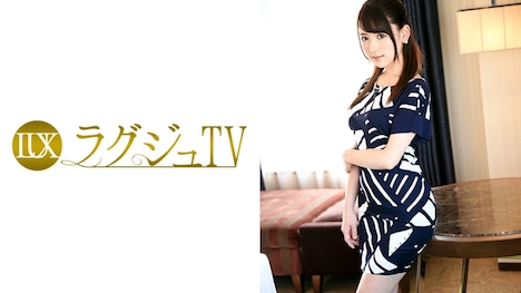 【ラグジュTV】ラグジュTV 601 竹原ゆり 24歳 アナウンサー 1