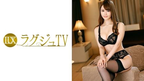 【ラグジュTV】ラグジュTV 608 木下りさ 27歳 フラワーコーディネーター 1