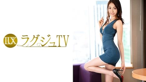 【ラグジュTV】ラグジュTV 704 武井梓 25歳 営業関係 1