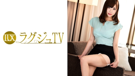 【ラグジュTV】ラグジュTV 705 涼宮遙香 25歳 空港内勤務 1