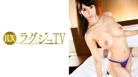 【ラグジュTV】ラグジュTV 760 高津久実 26歳 化粧品会社勤務 1