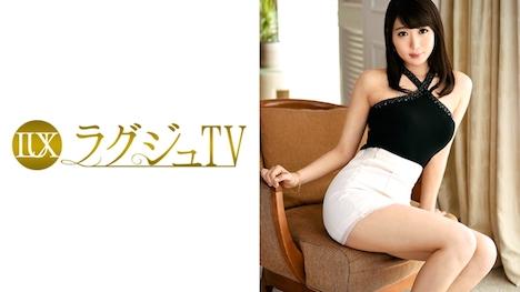 【ラグジュTV】ラグジュTV 787 倉木紫帆 26歳 研究所職員 1