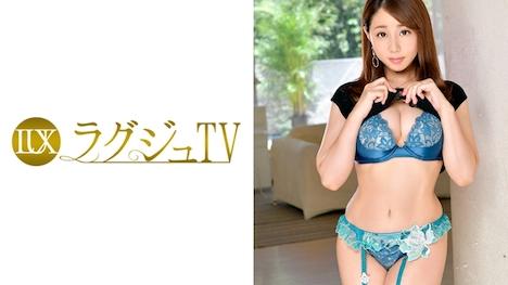 【ラグジュTV】ラグジュTV 821 成宮朋子 35歳 エステサロン経営 1
