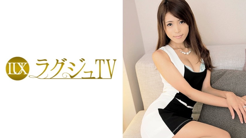 ラグジュTV 067 香織 32歳 ダンス講師